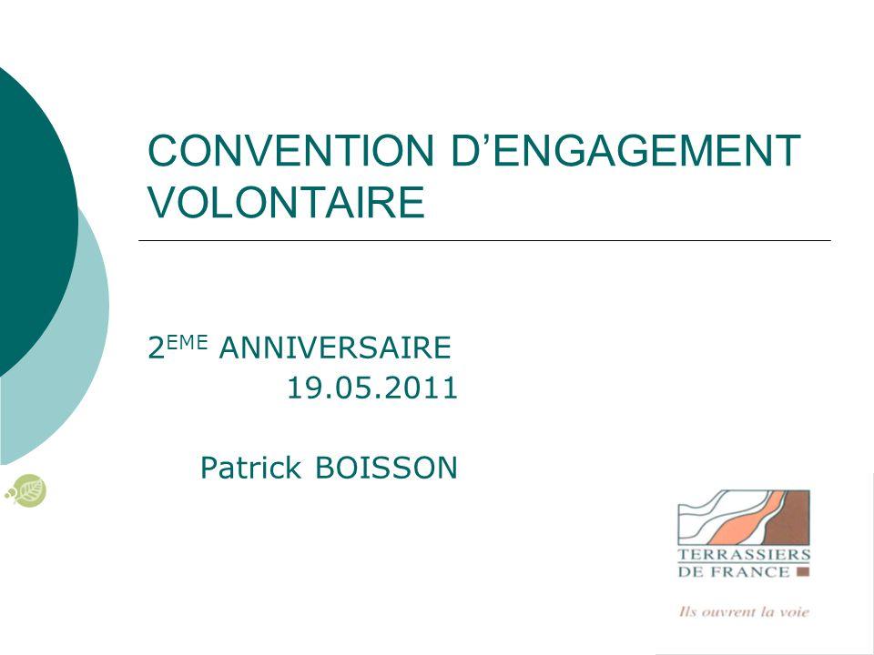CONVENTION D'ENGAGEMENT VOLONTAIRE 2 EME ANNIVERSAIRE 19.05.2011 Patrick BOISSON