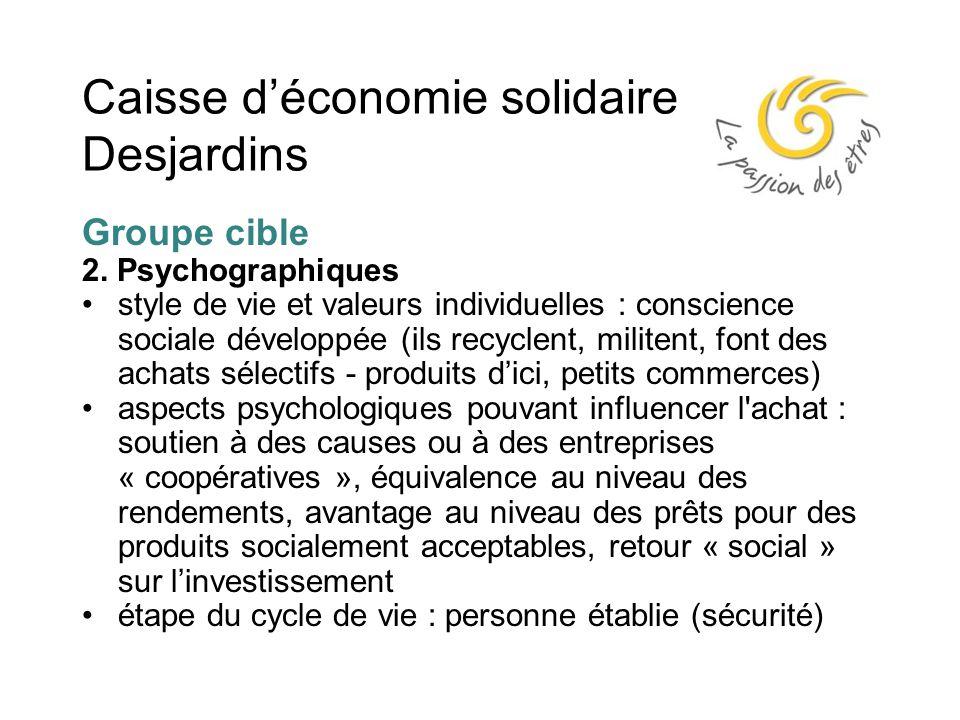 Caisse d'économie solidaire Desjardins Groupe cible 2.