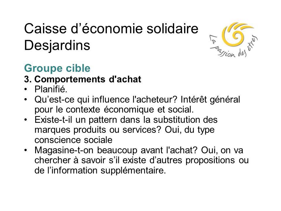 Caisse d'économie solidaire Desjardins Groupe cible 3.
