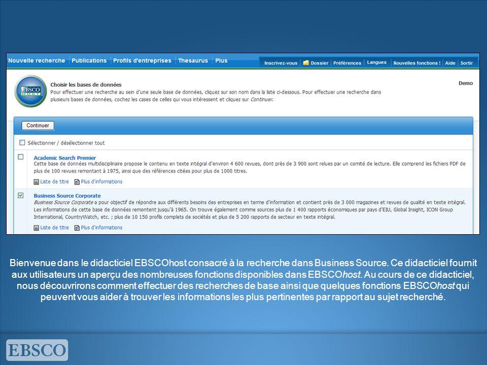 Bienvenue dans le didacticiel EBSCOhost consacré à la recherche dans Business Source.