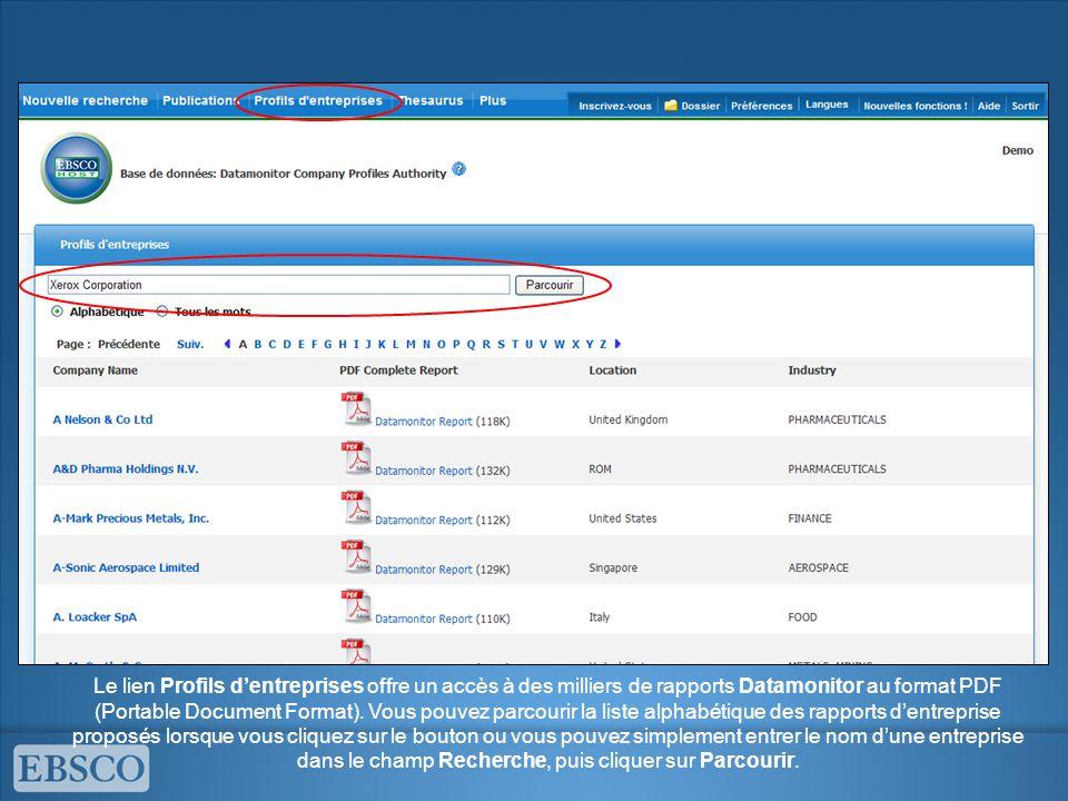 Le lien Profils d'entreprises offre un accès à des milliers de rapports Datamonitor au format PDF (Portable Document Format).