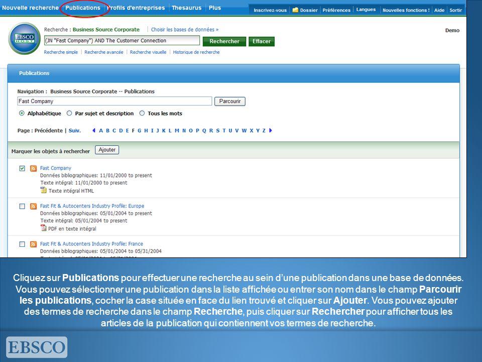Cliquez sur Publications pour effectuer une recherche au sein d'une publication dans une base de données.