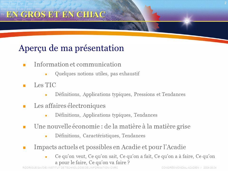 RODRIGUE SAVOIE / INSTITUT DE TECHNOLOGIE DE L'INFORMATION / CNRC 23 CONGRÈS MONDIAL ACADIEN / 2004.08.04