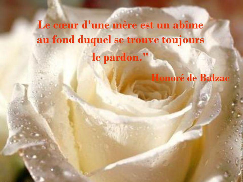 « Le coeur d'une mère ne connaît ni haine, ni rancune pour ses enfants c'est un nid de tendresse et d'amour… » Agadir