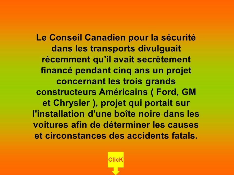 Le Conseil Canadien pour la sécurité dans les transports divulguait récemment qu'il avait secrètement financé pendant cinq ans un projet concernant le
