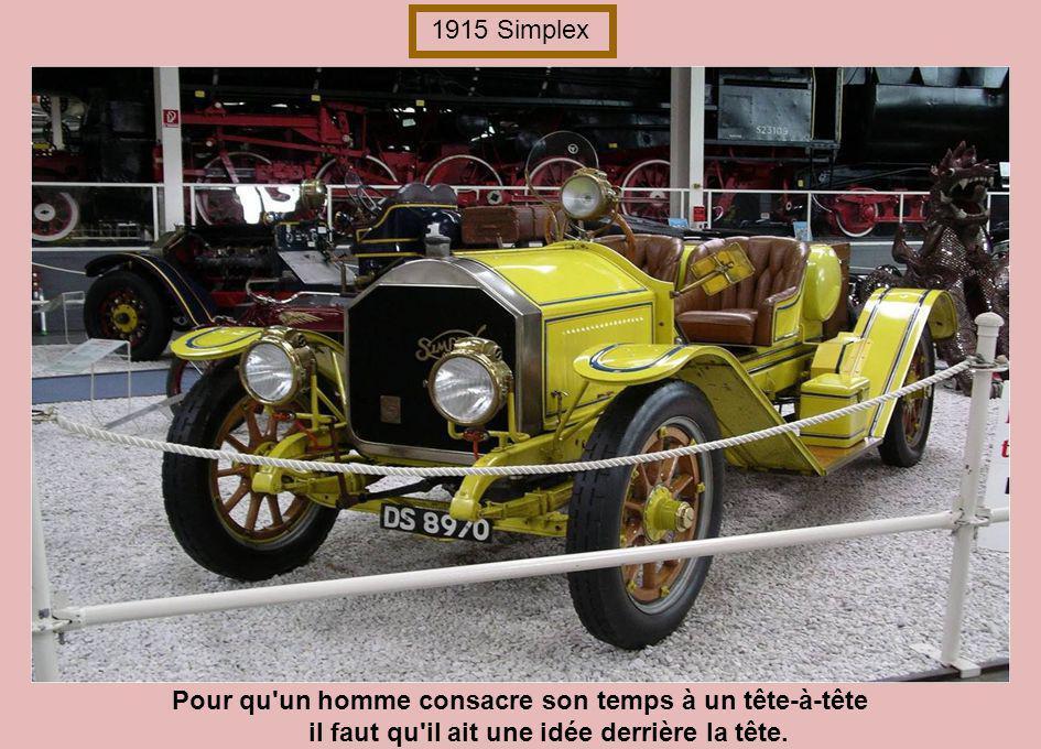 G 1915 Simplex System Certains considèrent leur femme comme leur voiture; ils s imaginent être les seuls à savoir la conduire.