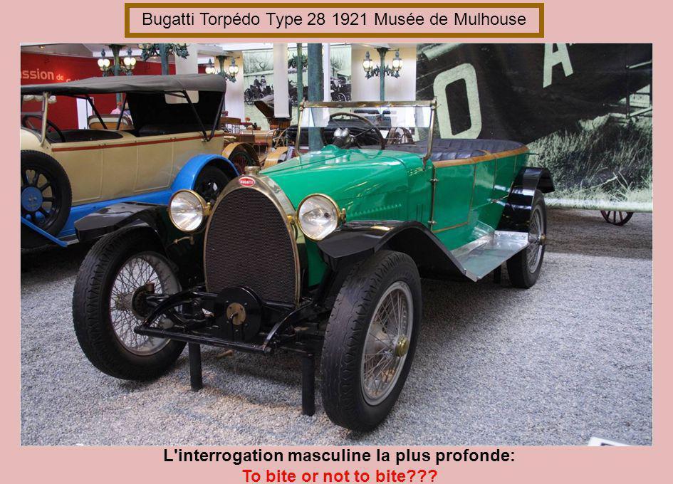 Bugatti Torpédo Type 17 1914 Musée de Mulhouse Occupation des lieux: Un homme entre dans votre vie et y installe la sienne.