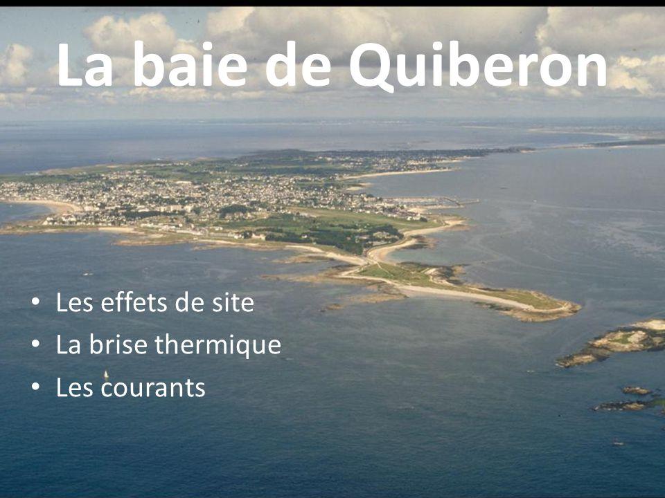 Effets de site en baie de Quiberon Les effets sont d'autant plus importants que la masse d'air est stable Les grands effets par secteurs de vent
