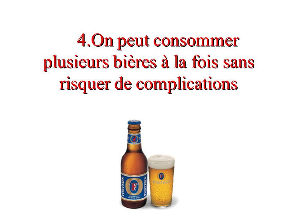 5.Une bière n est jamais jalouse d une autre