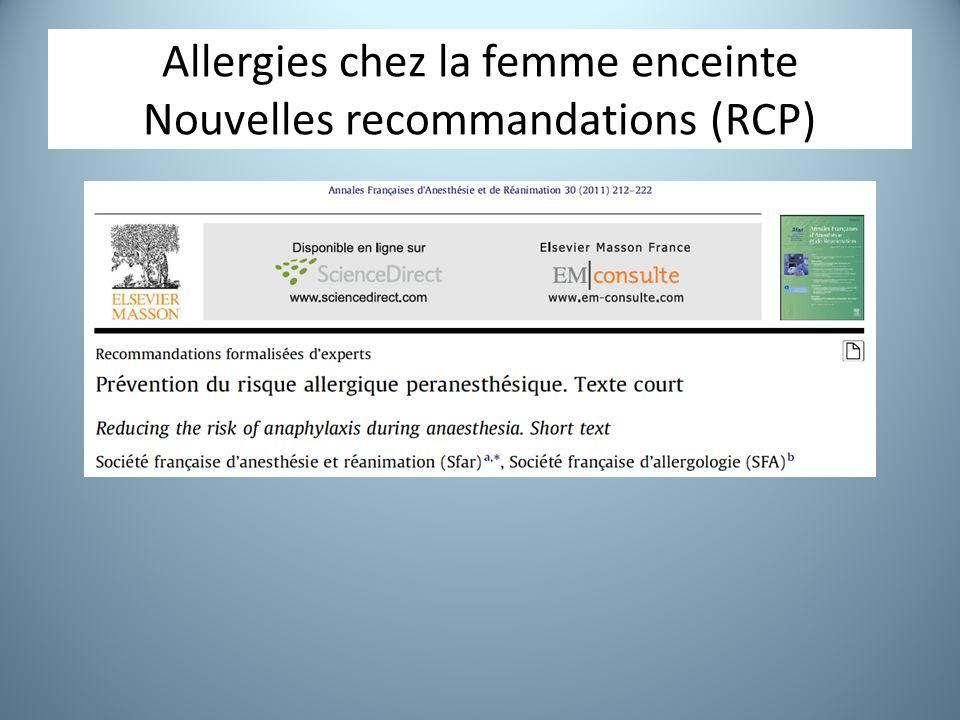 Allergies chez la femme enceinte Nouvelles recommandations (RCP)