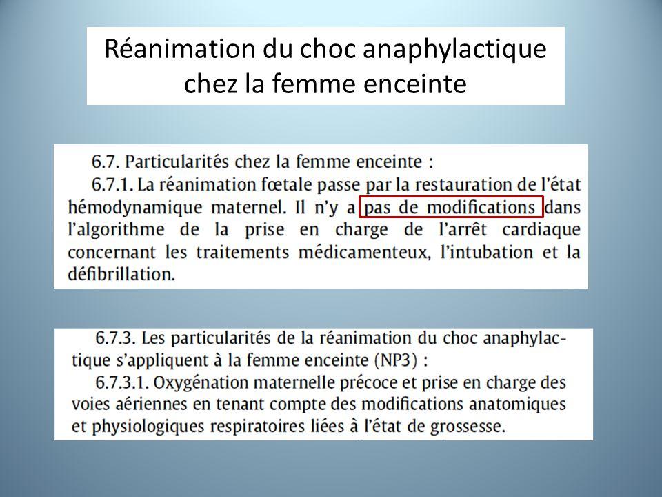 Réanimation du choc anaphylactique chez la femme enceinte