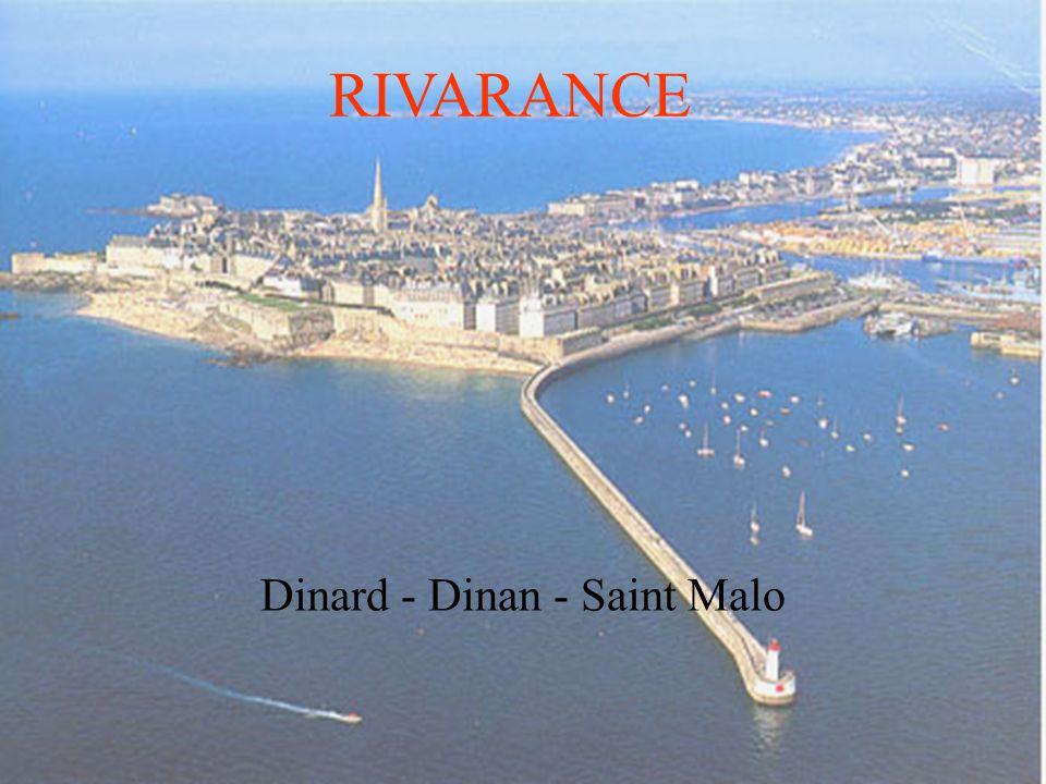 RIVARANCE Dinard - Dinan - Saint Malo