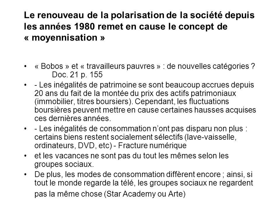 Le renouveau de la polarisation de la société depuis les années 1980 remet en cause le concept de « moyennisation » « Bobos » et « travailleurs pauvres » : de nouvelles catégories .