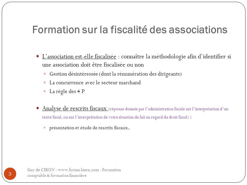 Formation sur la fiscalité des associations L'association est-elle fiscalisée : connaître la méthodologie afin d'identifier si une association doit êt