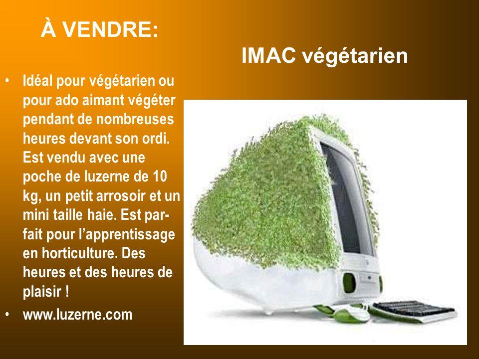 À VENDRE: IMAC végétarien Idéal pour végétarien ou pour ado aimant végéter pendant de nombreuses heures devant son ordi. Est vendu avec une poche de l