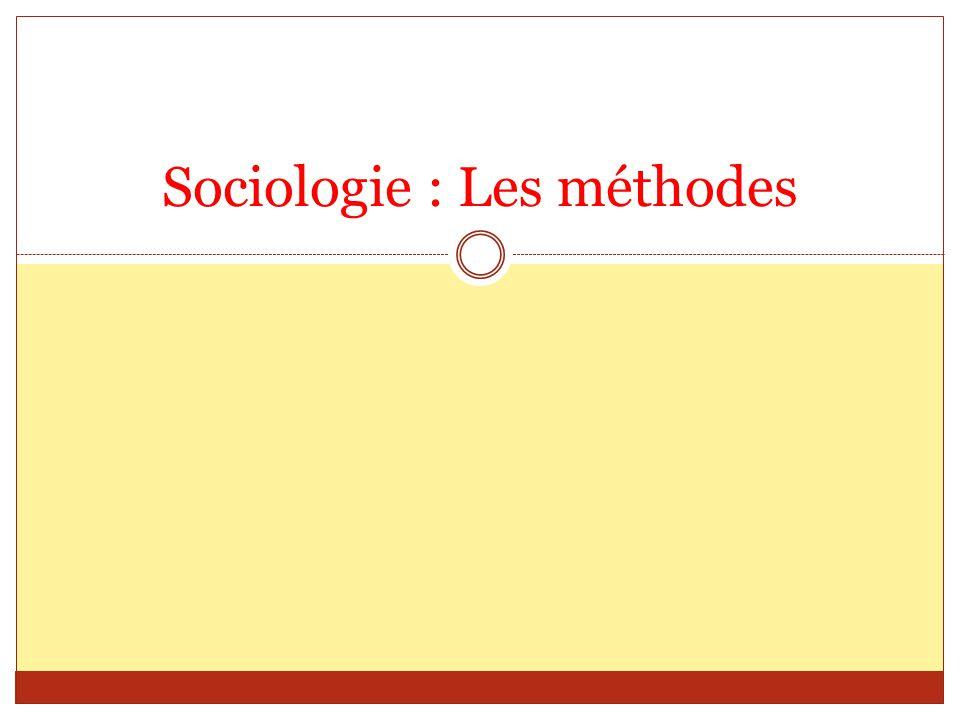 Sociologie : Les méthodes