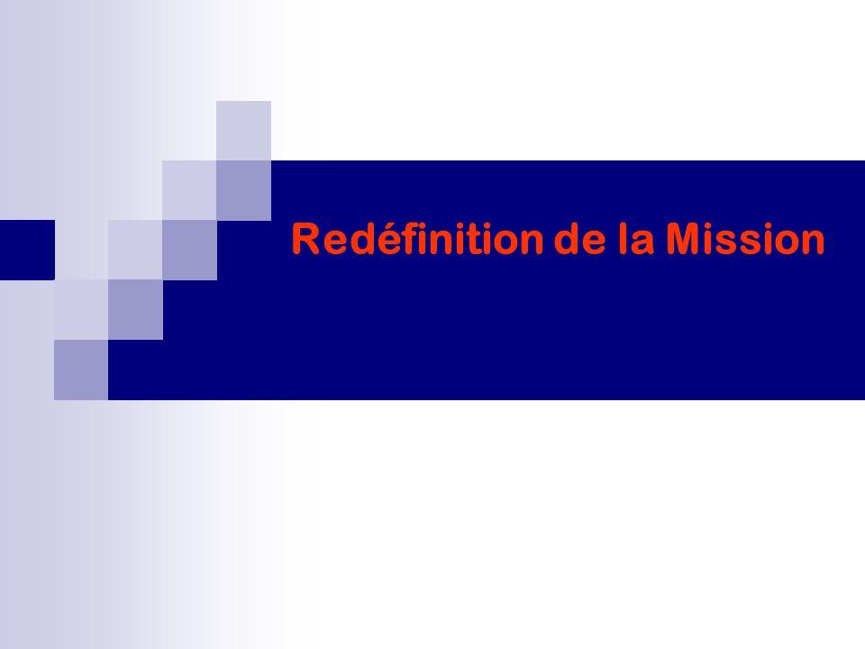 Redéfinition de la Mission
