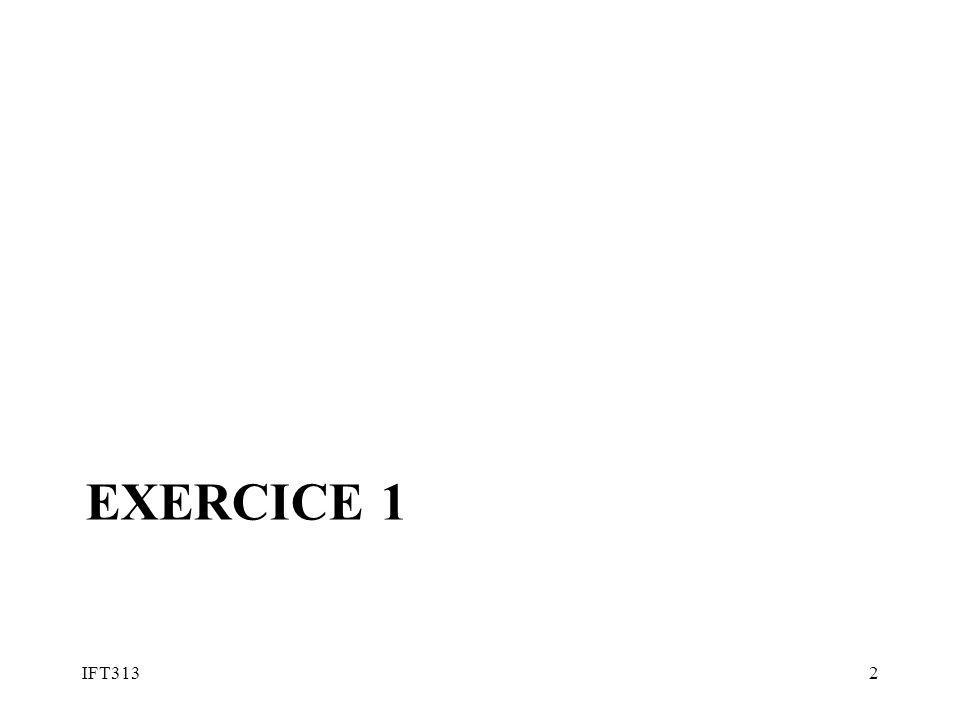 IFT313/IFT451© Froduald Kabanza3 Exercice 1 Étant donné la grammaire G= ({S}, {i, e, o}, R, S), avec R = { 1.