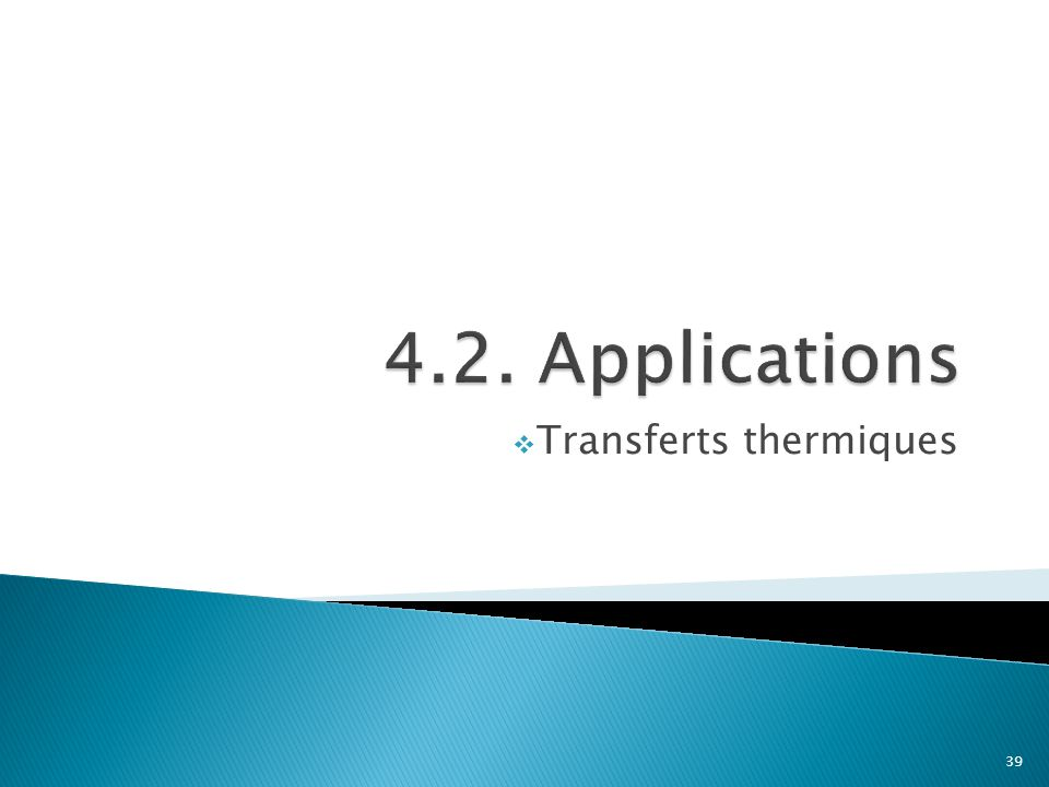  Transferts thermiques 39