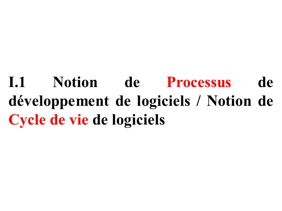 I.3 Notion d'Approche de développement de logiciels