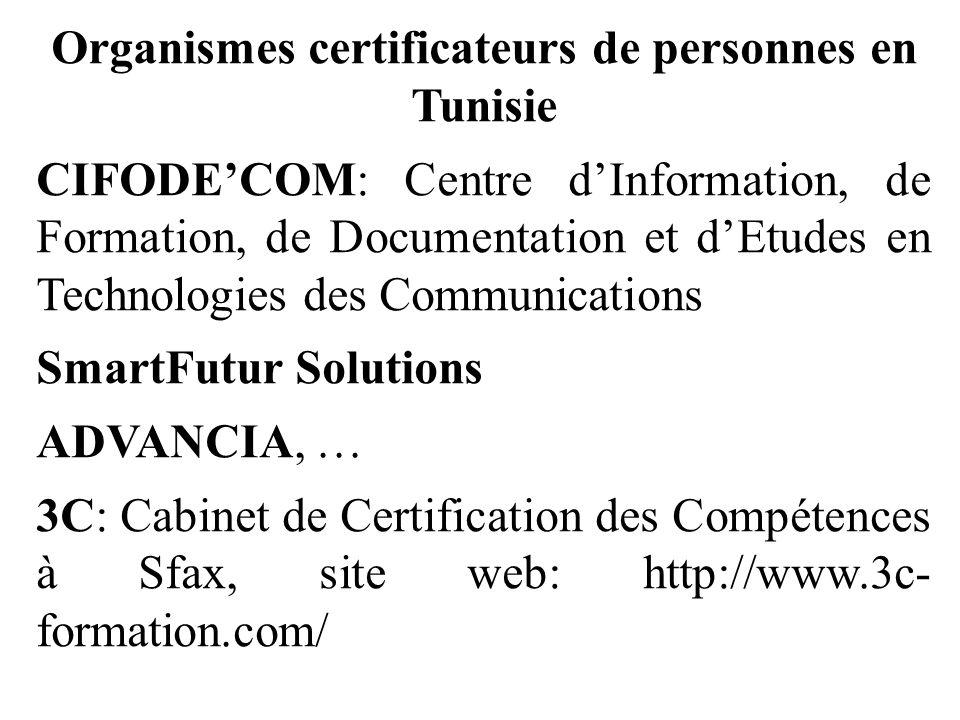 Organismes certificateurs de personnes en Tunisie CIFODE'COM: Centre d'Information, de Formation, de Documentation et d'Etudes en Technologies des Com