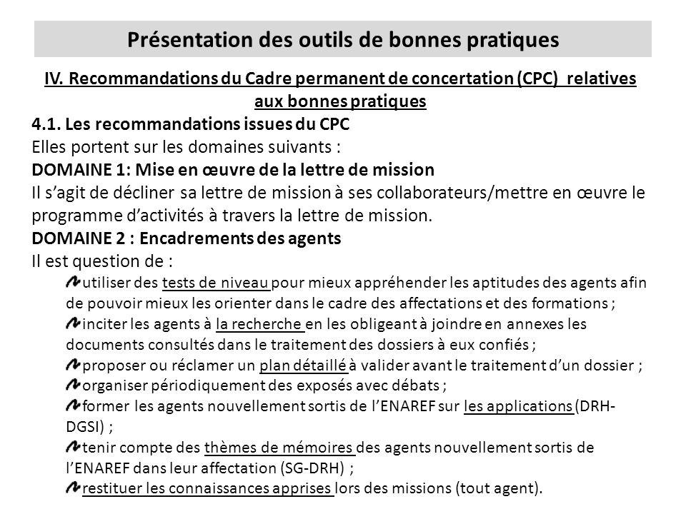 Présentation des outils de bonnes pratiques IV. Recommandations du Cadre permanent de concertation (CPC) relatives aux bonnes pratiques 4.1. Les recom