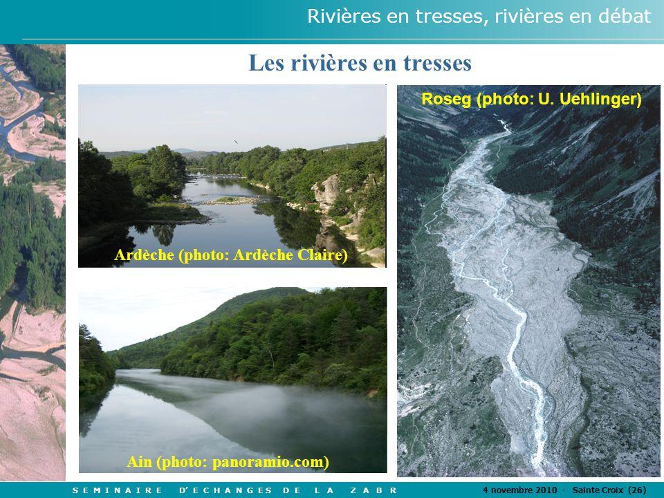 S E M I N A I R E D' E C H A N G E S D E L A Z A B R 4 novembre 2010 - Sainte Croix (26) Rivières en tresses, rivières en débat Les rivières en tresses Roseg (photo: U.