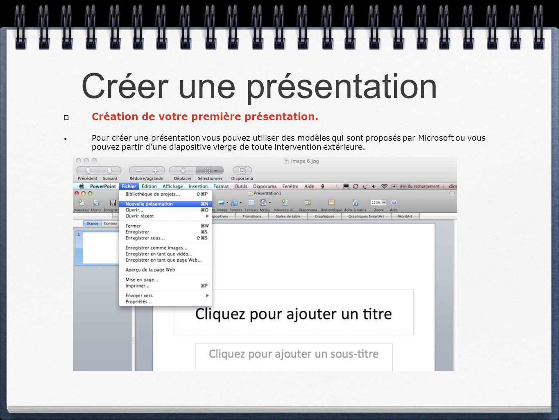 Créer une présentation Création de votre première présentation. Pour créer une présentation vous pouvez utiliser des modèles qui sont proposés par Mic