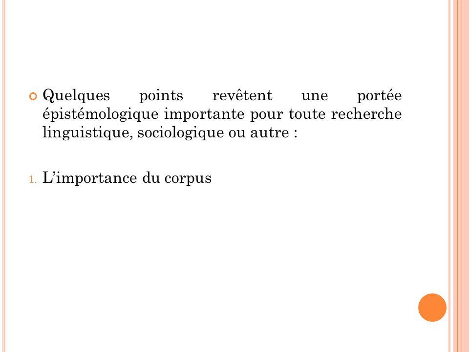 1. L'importance du corpus