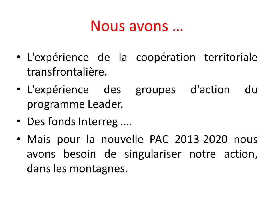 Nous avons … L expérience de la coopération territoriale transfrontalière.
