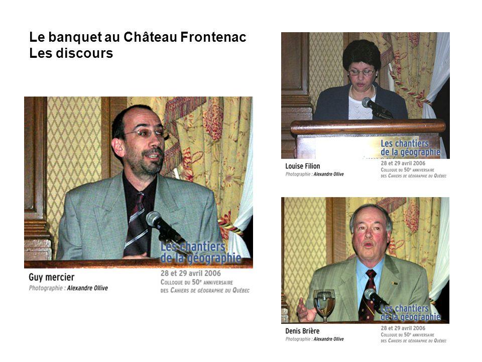 Le banquet au Château Frontenac Les discours