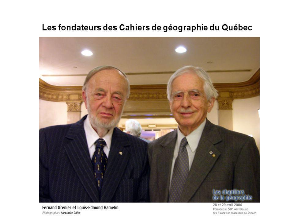 Les fondateurs des Cahiers de géographie du Québec
