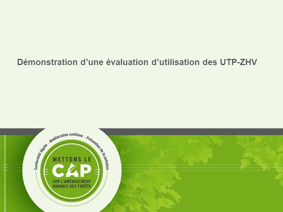 16 Démonstration d'une évaluation d'utilisation des UTP-ZHV