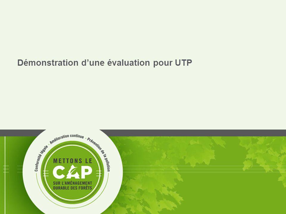 40 Démonstration d'une évaluation pour UTP