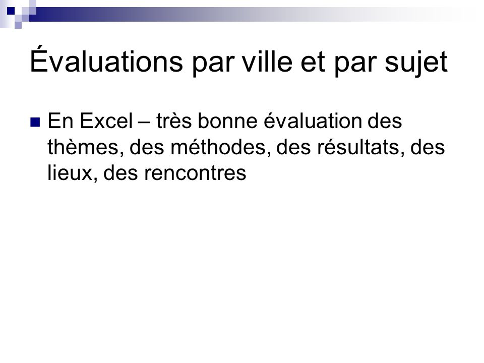 Évaluations par ville et par sujet En Excel – très bonne évaluation des thèmes, des méthodes, des résultats, des lieux, des rencontres