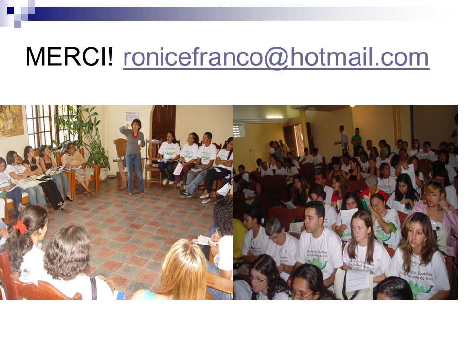 MERCI! ronicefranco@hotmail.comronicefranco@hotmail.com