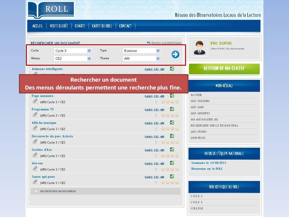 Rechercher un document Des menus déroulants permettent une recherche plus fine.