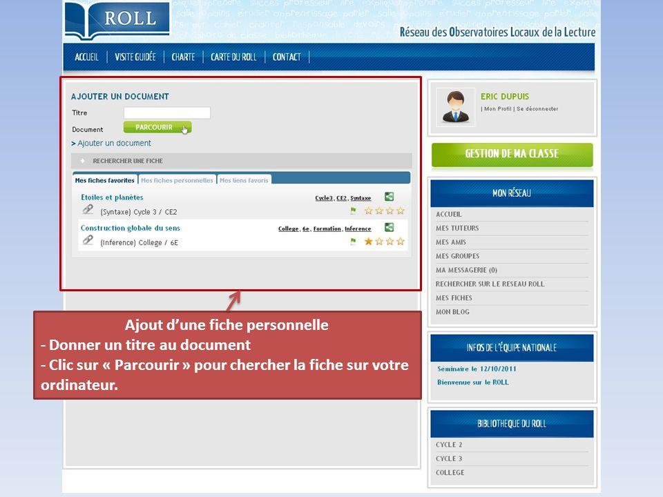 Ajout d'une fiche personnelle - Donner un titre au document - Clic sur « Parcourir » pour chercher la fiche sur votre ordinateur.