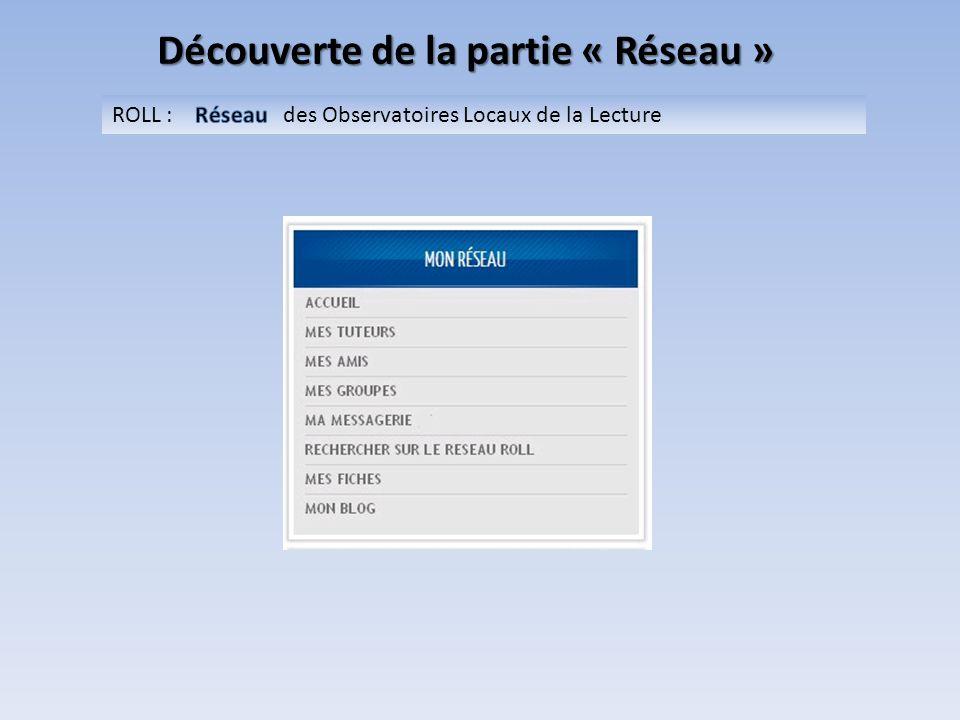Bibliothèque du ROLL Tout sur le ROLL : les tests et les guides de tous les niveaux, les apports théoriques, des fiches d'activités.