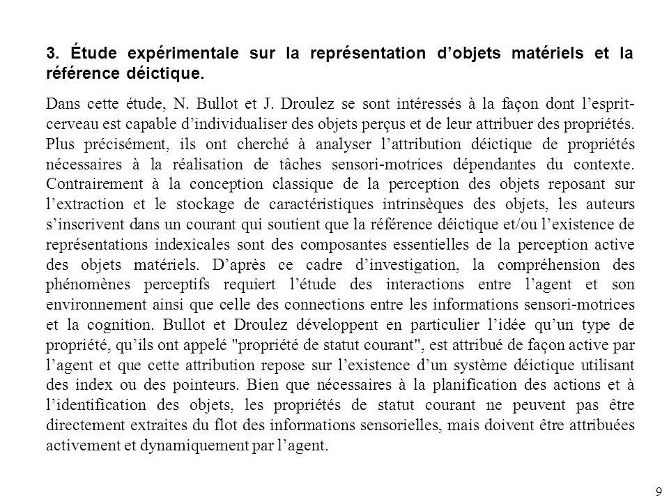 9 3.Étude expérimentale sur la représentation d'objets matériels et la référence déictique.