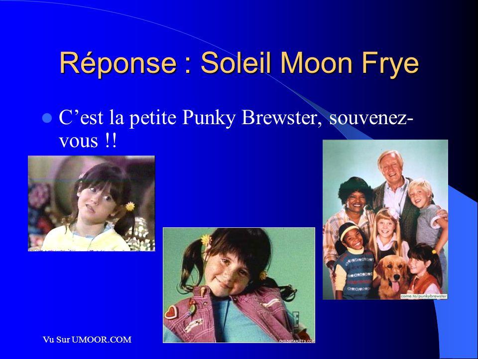 Réponse : Soleil Moon Frye C'est la petite Punky Brewster, souvenez- vous !!