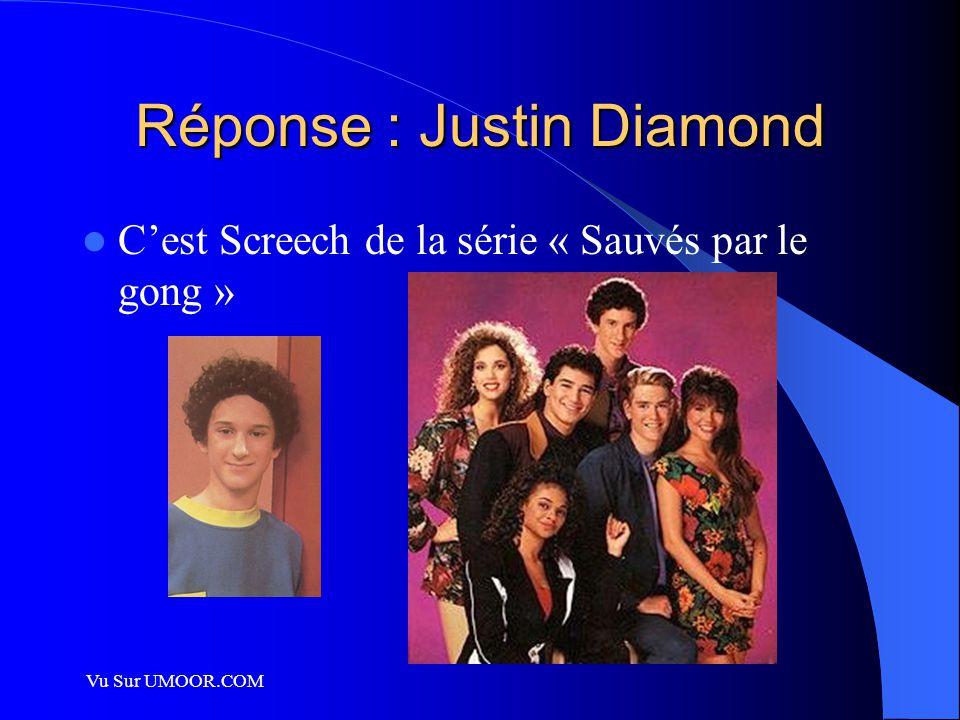 Vu Sur UMOOR.COM Réponse : Justin Diamond C'est Screech de la série « Sauvés par le gong »