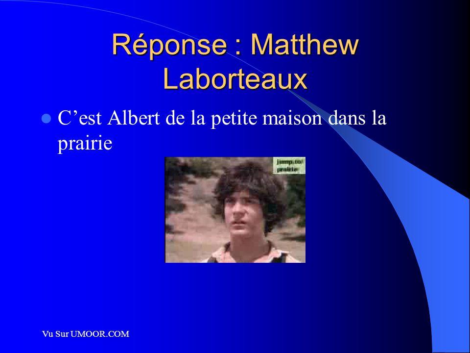 Vu Sur UMOOR.COM Réponse : Matthew Laborteaux C'est Albert de la petite maison dans la prairie