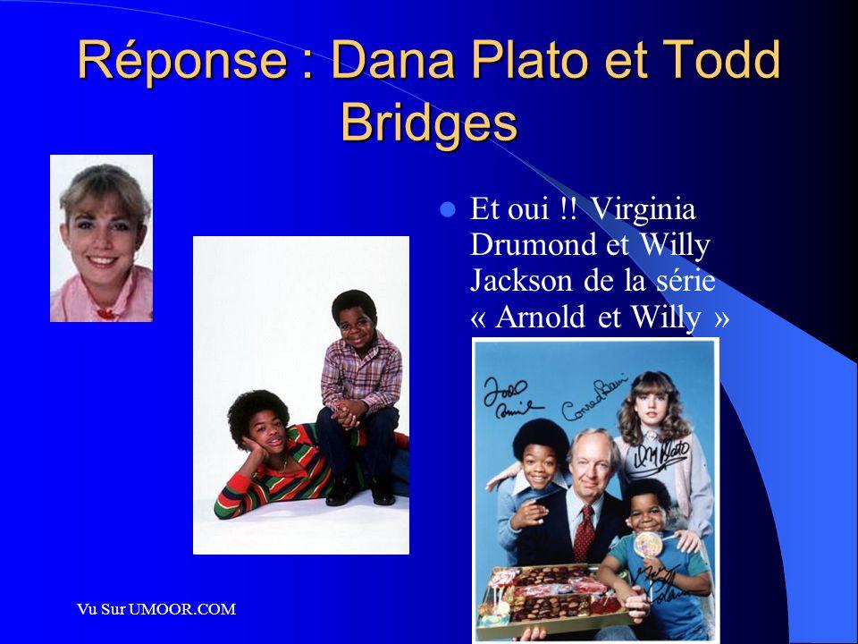 Vu Sur UMOOR.COM Réponse : Dana Plato et Todd Bridges Et oui !! Virginia Drumond et Willy Jackson de la série « Arnold et Willy »