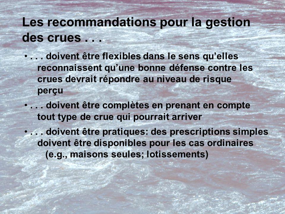 Les recommandations pour la gestion des crues......