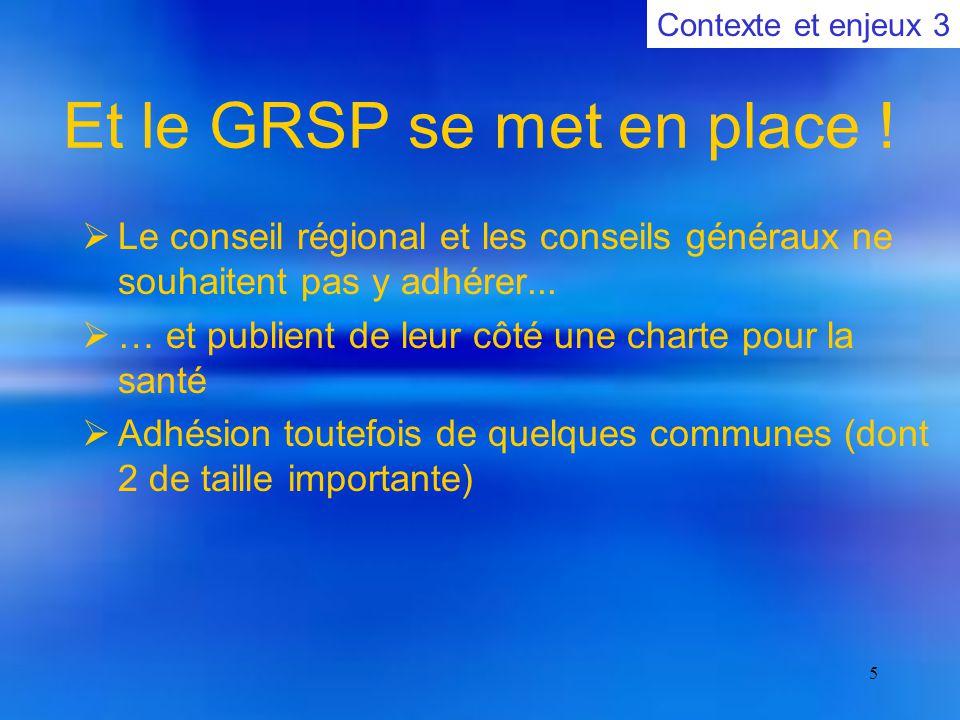 5 Et le GRSP se met en place .