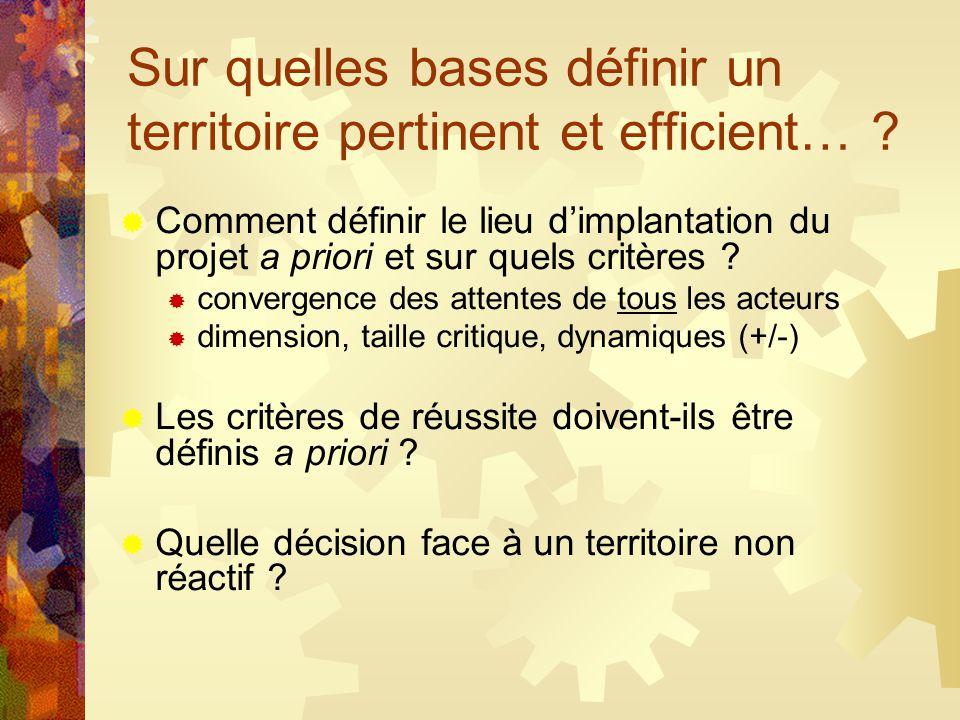 Sur quelles bases définir un territoire pertinent et efficient… .