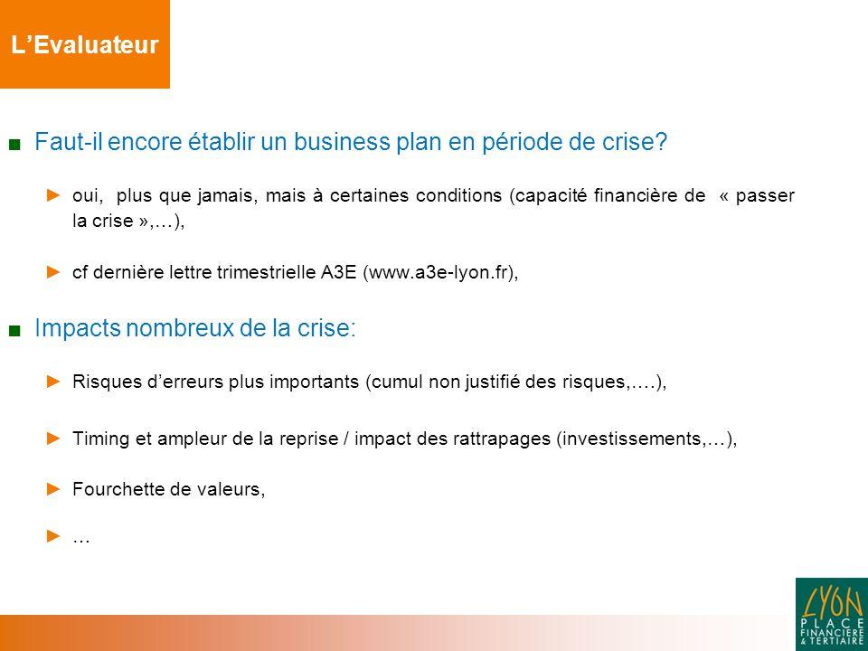 ■ Faut-il encore établir un business plan en période de crise.