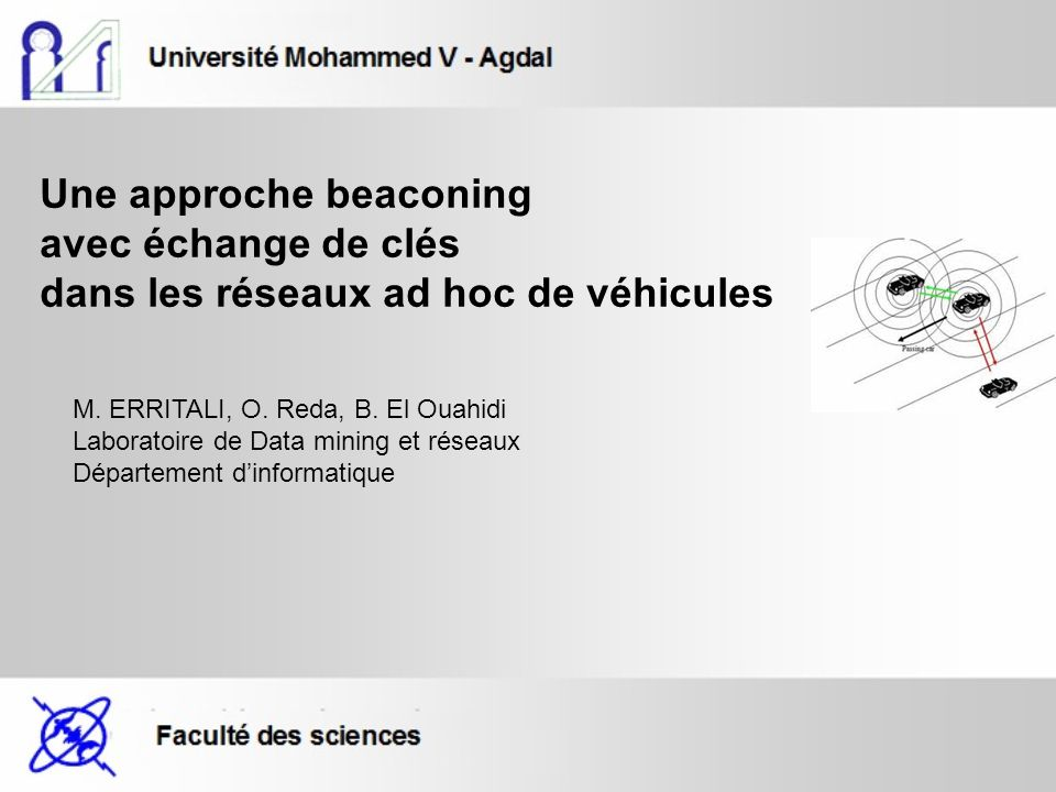 Une approche beaconing avec échange de clés dans les réseaux ad hoc de véhicules M.
