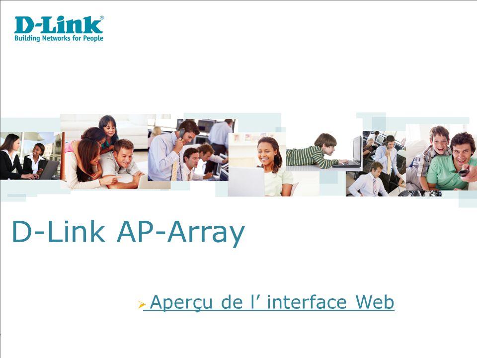 D-Link AP-Array  Aperçu de l' interface Web
